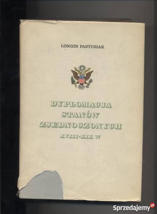 Dyplomacja Stanów Zjednoczonych XVIIIXIX w Pozostałe Szczecin