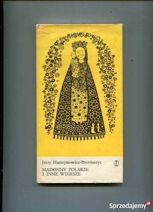 Madonny Polskie I Inne Wiersze Harasymowicz