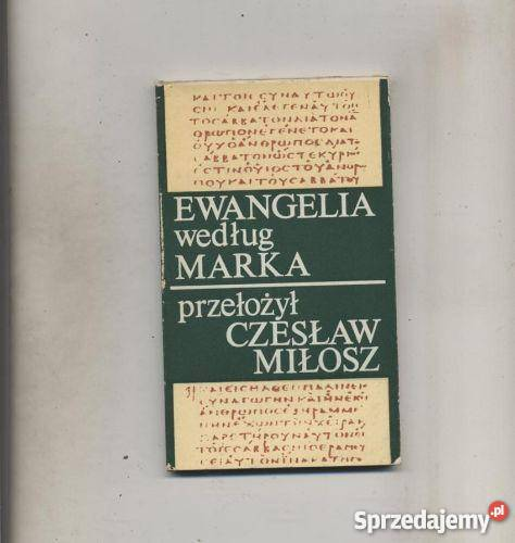 Ewangelia według Marka Miłosz zachodniopomorskie Szczecin