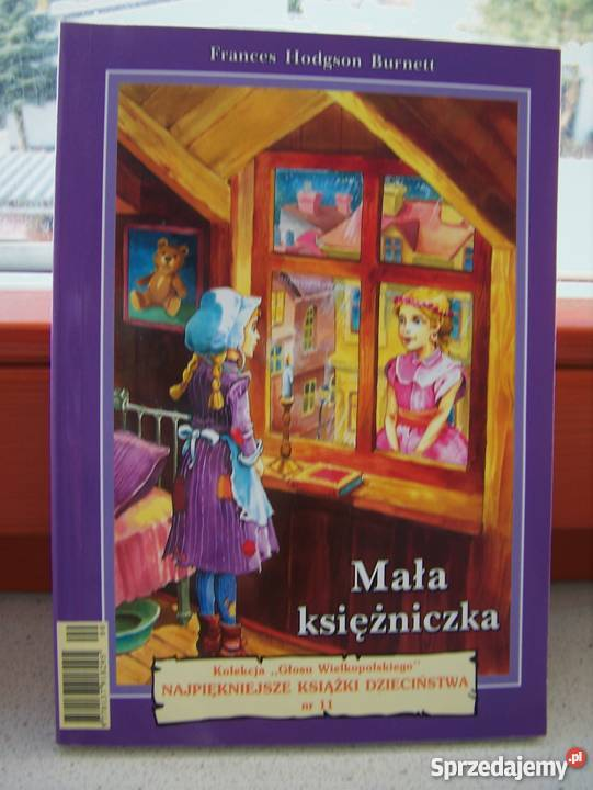 Mała Księżniczka Frances Hodgson Burnett dla dzieci z klas IV-VI (10-12 lat)  Poznań