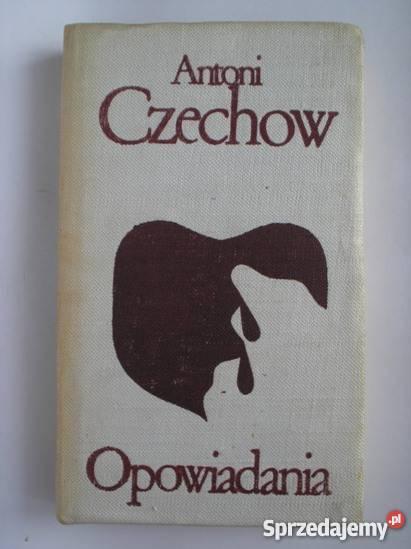 Opowiadania – Antoni Czechow