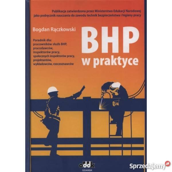BHP w praktyce Bogdan Raczkowski Książki naukowe i popularnonaukowe mazowieckie Warszawa