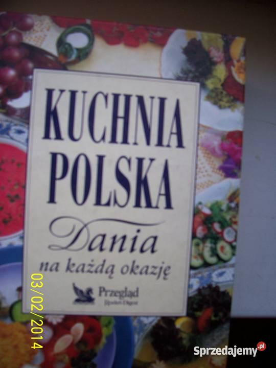 Kuchnia Polska Dania Na Kazda Okazje Wroclaw Sprzedajemy Pl