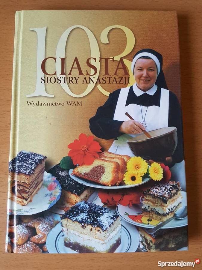 Książka Przepisy 103 Ciasta Siostry Anastazji