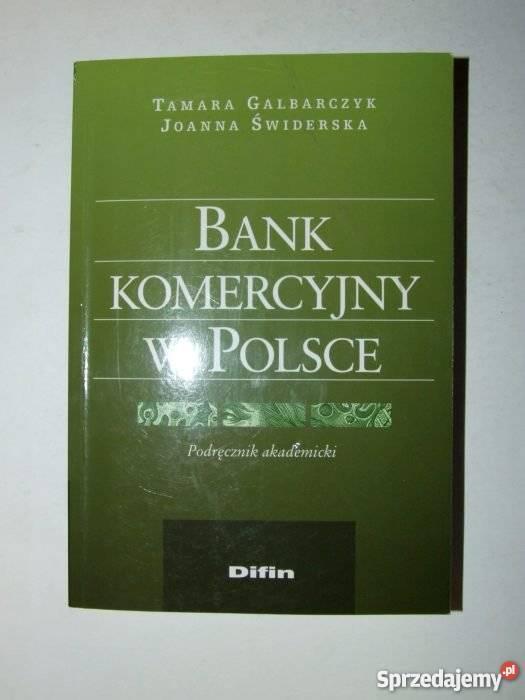 bank komercyjny w polsce podręcznik akademicki pdf