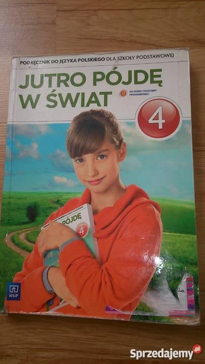 podręcznik do język polski klasa 4 jutro pójdę w świat