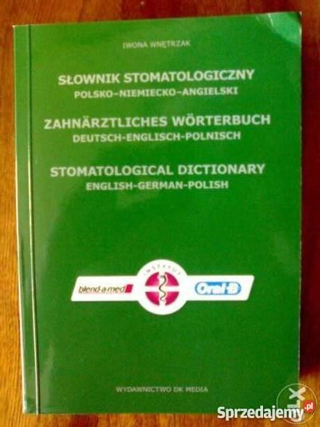 Słownik stomatologiczny polsko niemiecko Warszawa