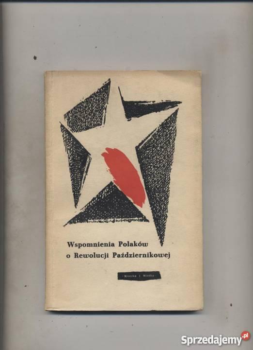 Wspomnienia Polaków o Rewolucji Październikowej