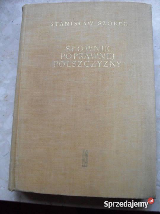 Słownik poprawnej polszczyzny - Stanisław Szober