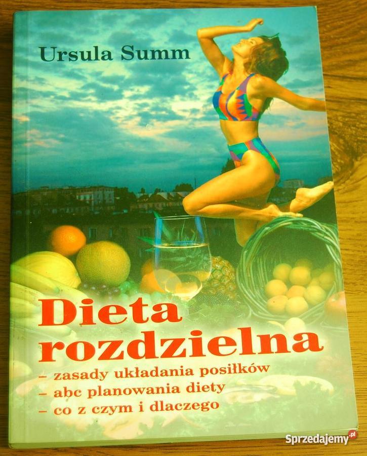 Ursula Summ Dieta Rozdzielna Sprzedajemy Pl