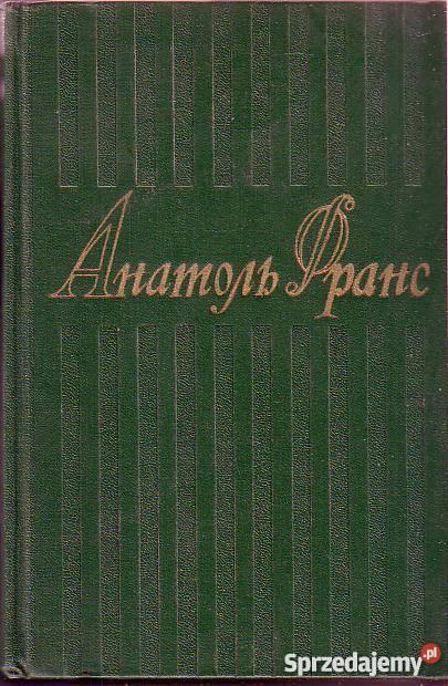706 Wiersze I Opowiadania Anatol France
