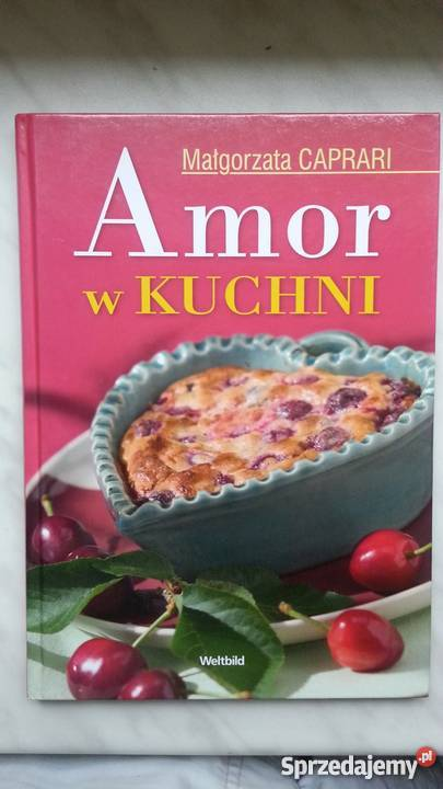 Małgorzata Caprari Amor w kuchni SPRZEDAM Pabianice