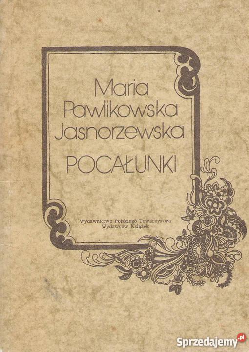 Pocałunki M Pawlikowska Jasnorzewska