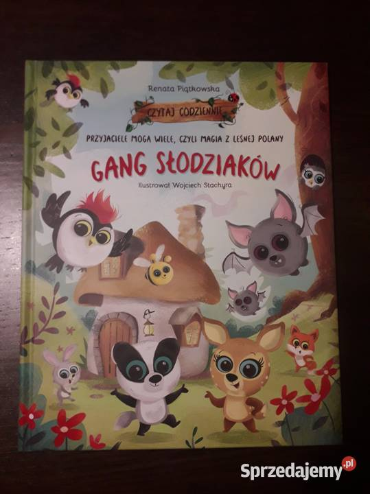 Przyjaciele Mogą Wiele Gang Słodziaków 4 Z Leśnej Polany