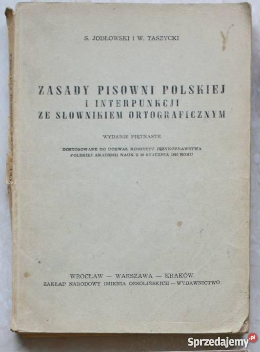 Zasady pisowni polskiej S Jodłowski W Taszycki Straszyn