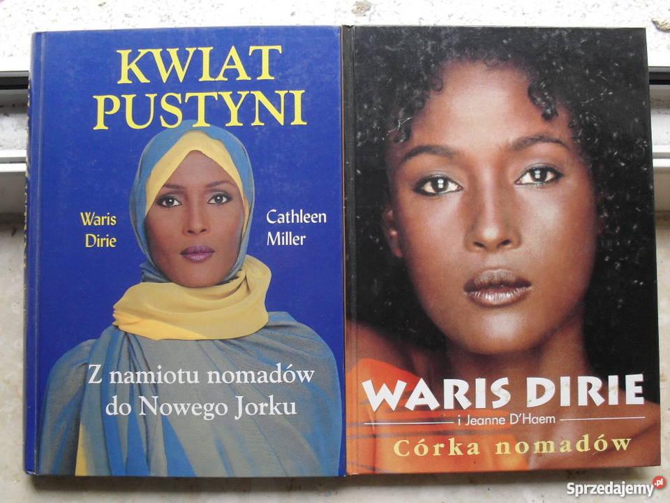 Kwiat Pustyni Córka Nomadów Waris Dirie Warszawa Sprzedajemypl