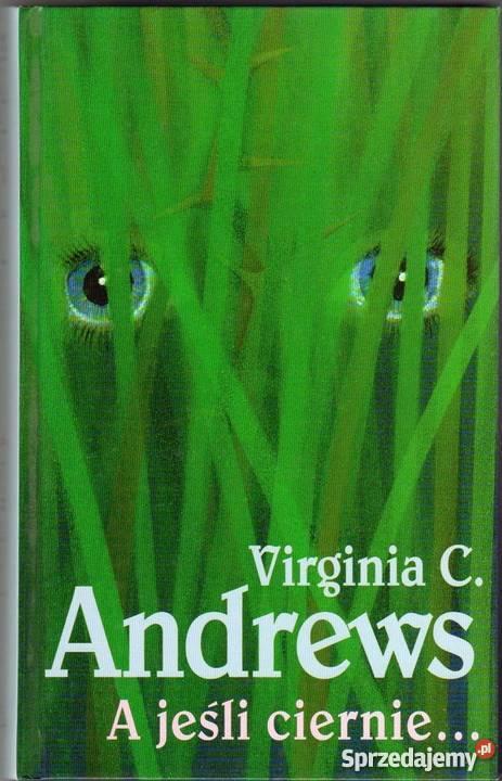 A Jesli Ciernie Andrews C Virginia Plock Sprzedajemy Pl
