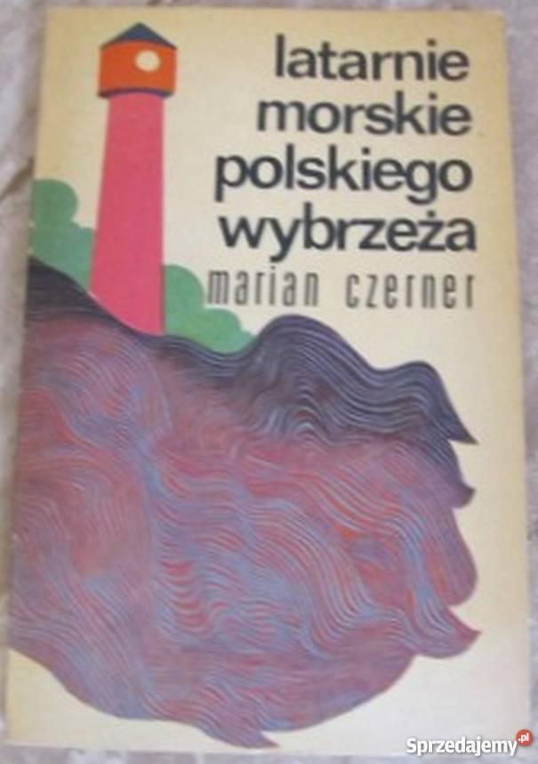 Latarnie morskie polskiego wybrzeża Czerner sprzedam