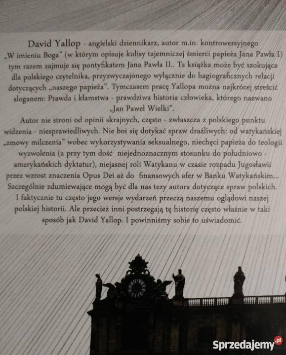 David YALLOP POTĘGA I CHWAŁA W mrocznym sercu Warszawa