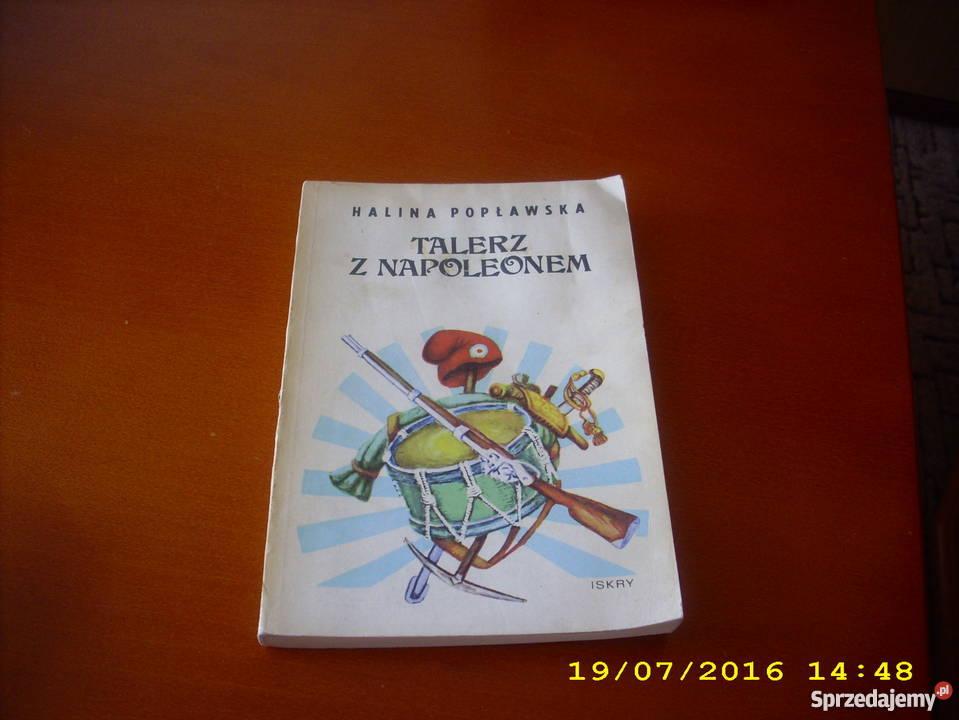 Talerz z Napoleonem część I - H. Popławska