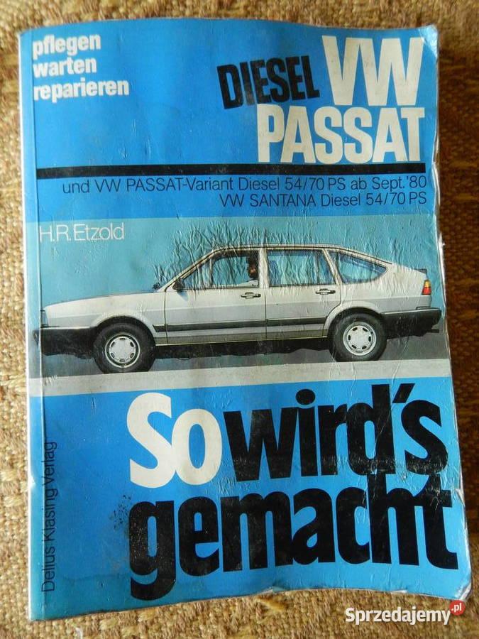 """VW Passat Diesel  , VW Santana """"So wird's gemacht"""""""