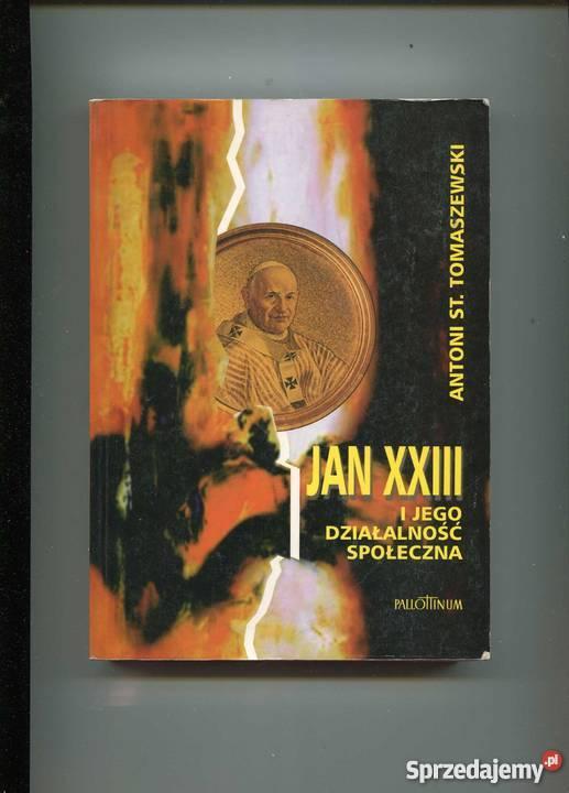 Jan XXIII i jego działalnść społeczna Szczecin
