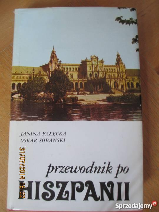 47fad80b40163 J.Pałęcka-Przewodnik po Hiszpanii i mapa Madrytu Warszawa ...