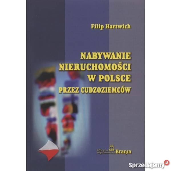 Nabywanie nieruchomości w Polsce cudzoziemców