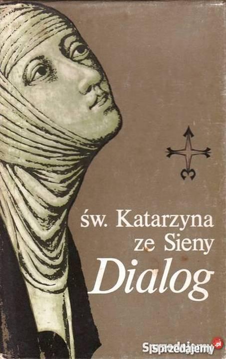 św Katarzyna Ze Sieny Dialog Leopold Staff