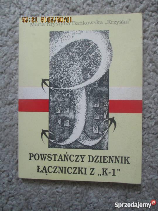 Powstańczy dziennik łączniczki z K1 MBańkowska Proza i poezja Warszawa