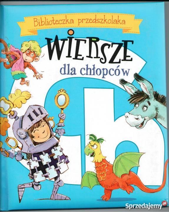 Biblioteczka Przedszkolaka Wiersze Dla Chłopców
