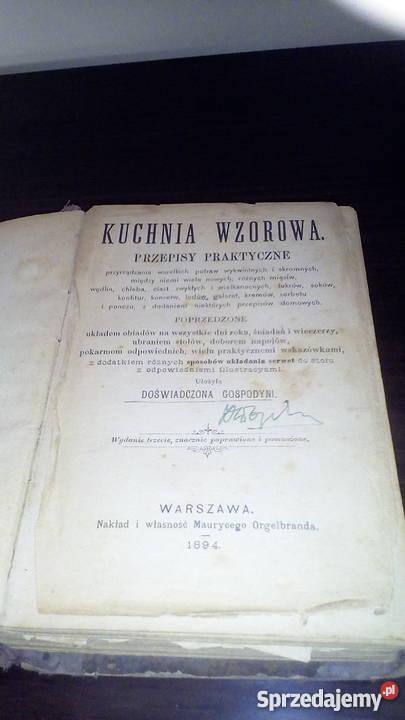 Książka kucharska z XIX wieku Rok wydania 1894 Sosnowiec