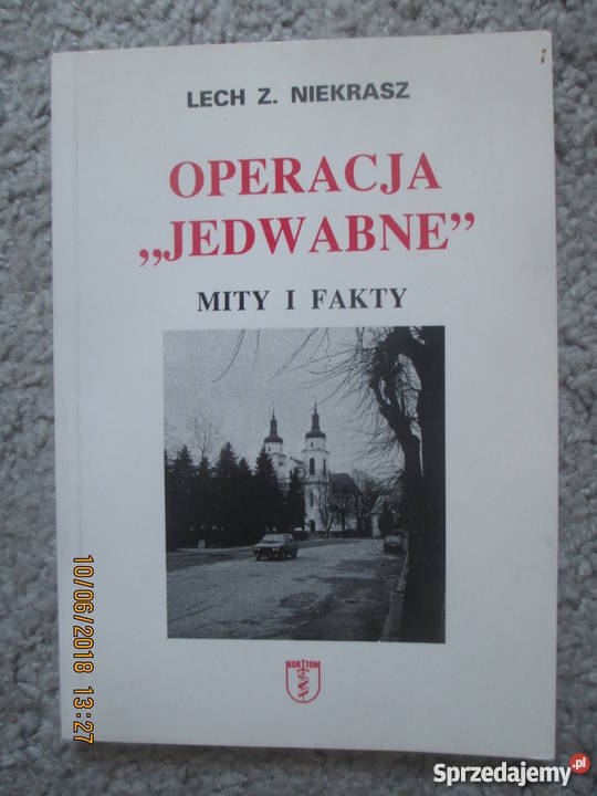 Operacja Jedwabne Lech Z Niekrasz Warszawa