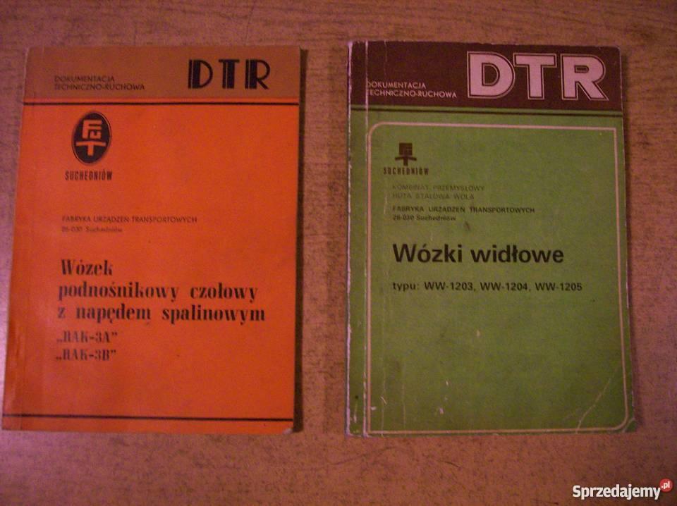 Instrukcja obsługi D.T.R. do wózka widłowego RAK Suchedniów
