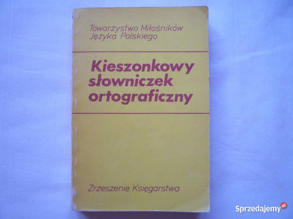 Kieszonkowy słowniczek ortograficzny W. Pisarek