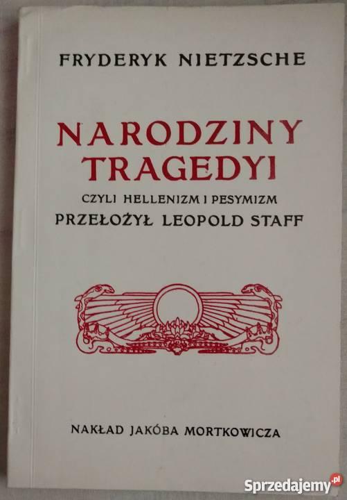 Nietzsche F Narodziny tragedyi reprint 1907r Warszawa