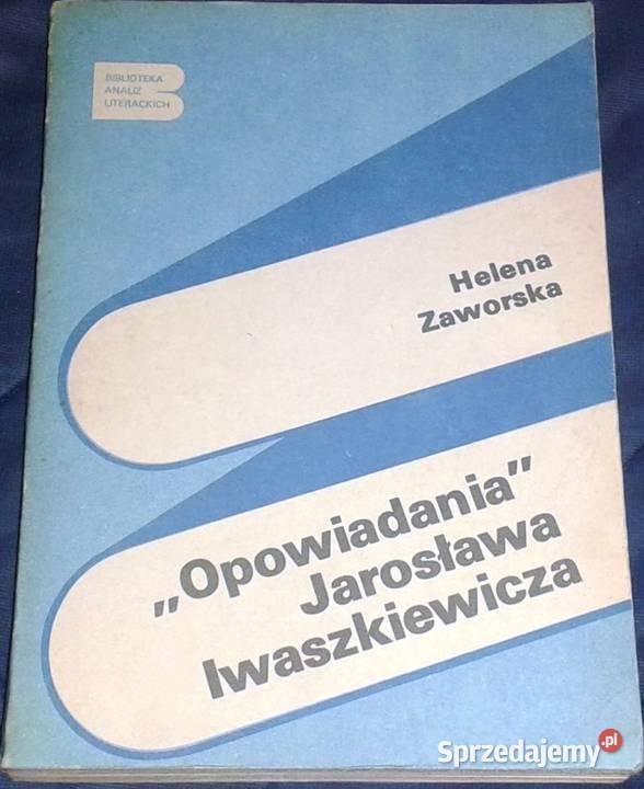 Opowiadania Jarosława Iwaszkiewicza - Helena Zaworska
