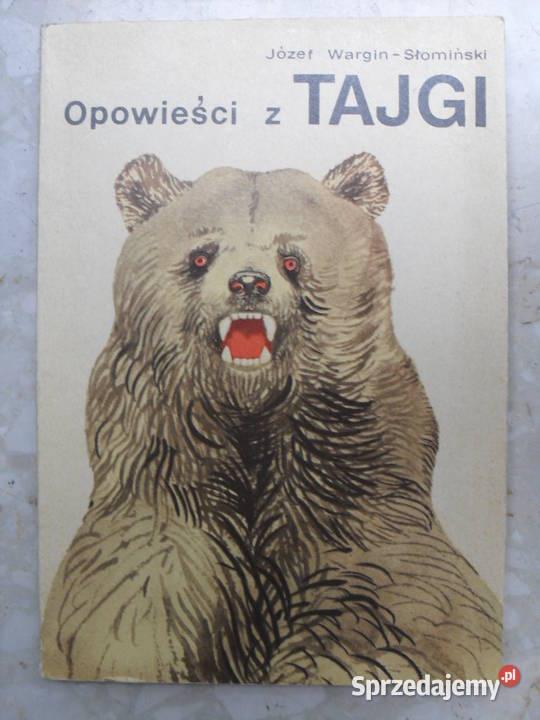 Opowieści z tajgi - Józef Wargin - Słomiński