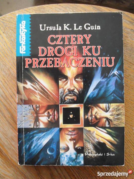 Cztery drogi ku przebaczeniu Ursula K Le Guin miękka