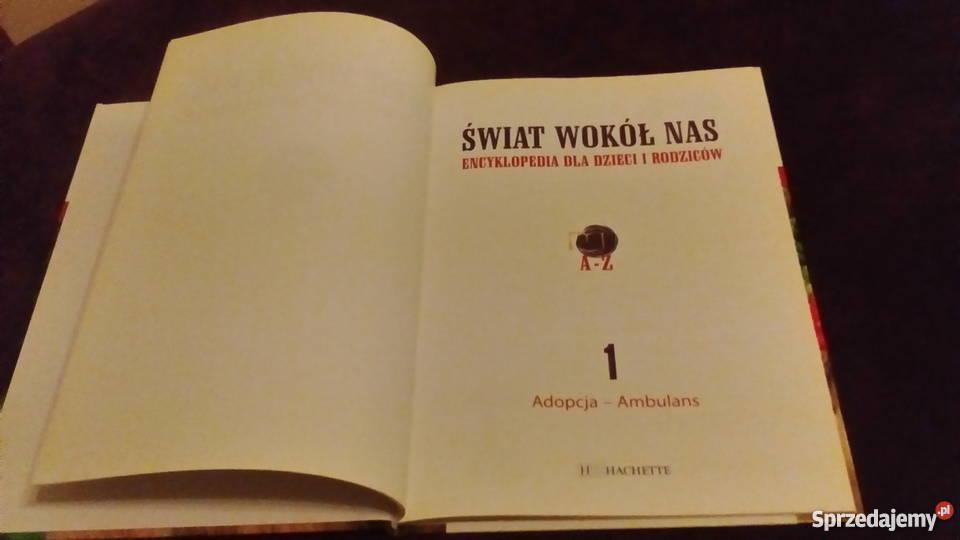 Świat wokół nas Encyklopedia Dzieci i Rodziców 1 Wrocław