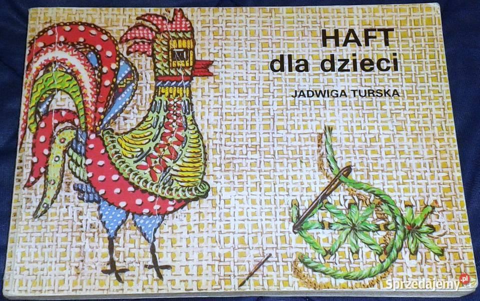 Haft dla dzieci - Jadwiga Turska