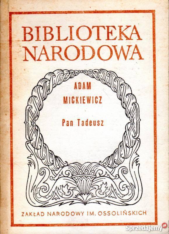 PAN TADEUSZ MICKIEWICZ ADAM Rok Wydania 1986 Kujawsko Pomorskie Inowrocaw