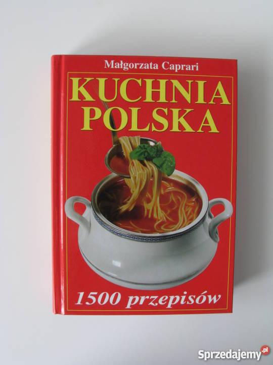 Kuchnia Polska 1500 Przepisów