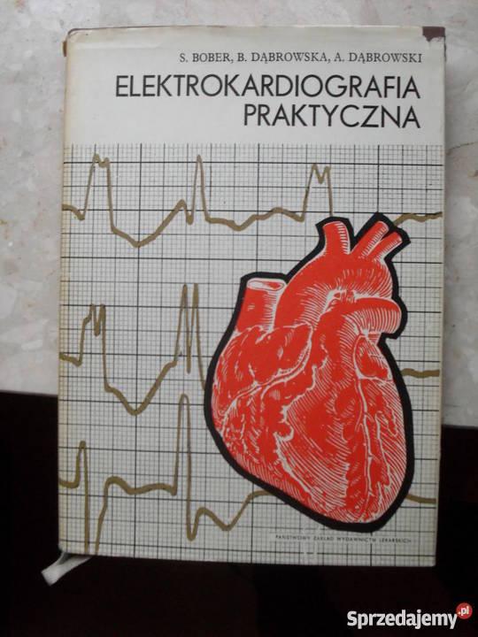 Elektrokardiografia praktyczna Bober Dąbrowska Warszawa