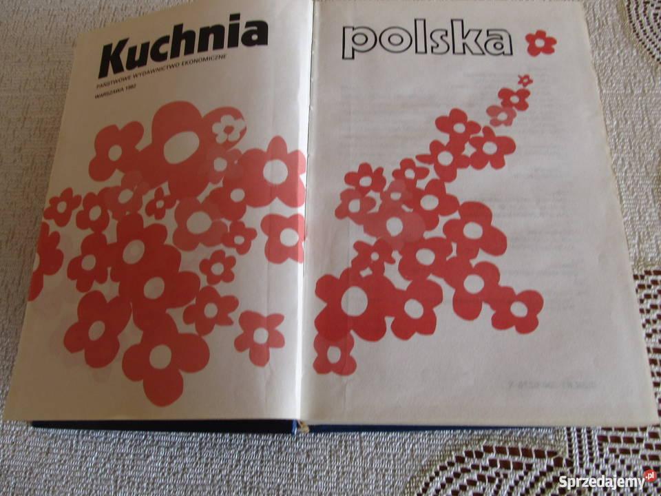Kuchnia Polska Pwe 1982 Okładka Twarda Wałbrzych Sprzedajemypl