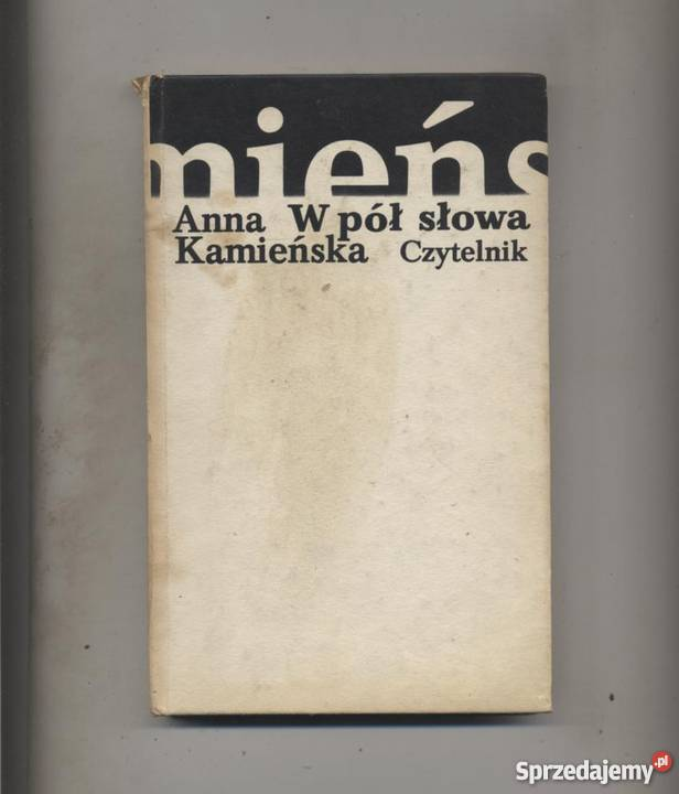 W Pół Słowa Wiersze Z Lat 1979 1980