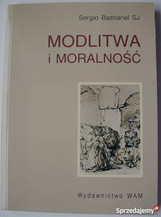 NOWA!! książka Modlitwa i moralność Sergio Bastianel SJ