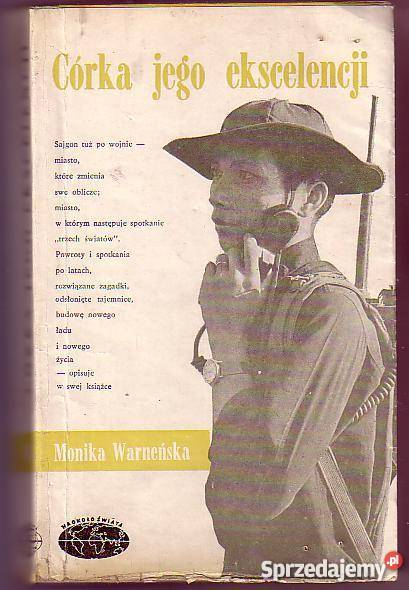 7773 CÓRKA JEGO EKSELENCJI MONIKA WARNEŃSKA literatura piękna - proza polska Proza i poezja