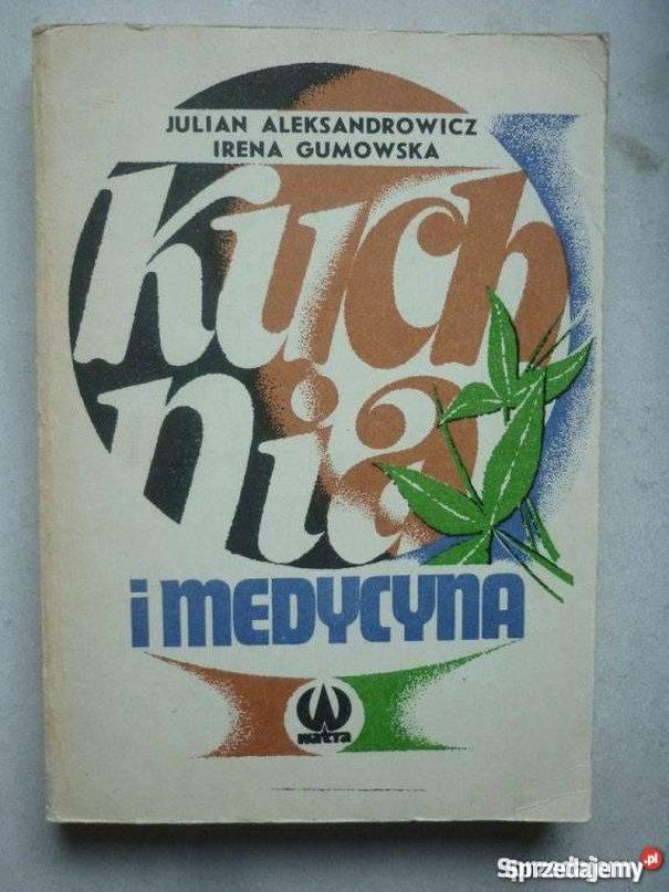 Kuchnia I Medycyna Aleksandrowicz Gumowska