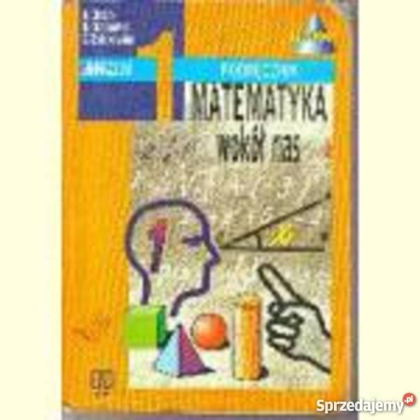 Matematyka wokół nas, podręcznik 1